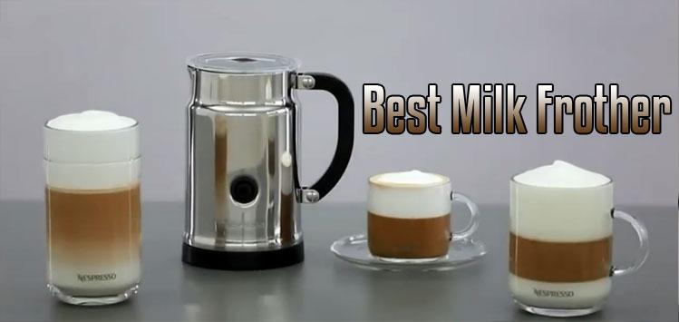 Best Milk Frother